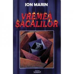 Vremea sacalilor - Ion Marin