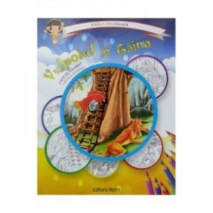 Vulpoiul si gaina: carte de colorat + poveste. Carla coloreaza