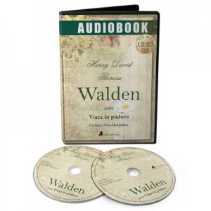 Walden sau Viata in padure. Audiobook - Henry David Thoreau