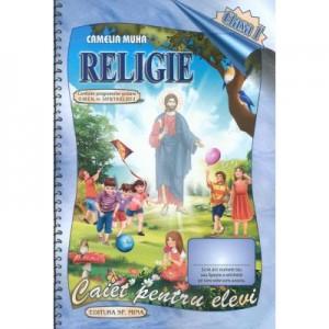 Religie. Caiet pentru elevi. Clasa I - Camelia Muha, Elena Mocanu