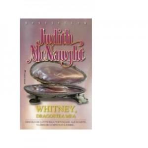 Whitney, dragostea mea - Judith McNaught