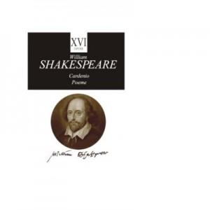 William Shakespeare, Opere XVI, Cardenio, Poeme - William Shakespeare