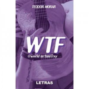 WTF – World to Fantasy (eBook PDF) - Teodor Morar