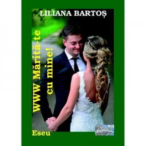 WWW. Marita-te cu mine! - Liliana Bartos