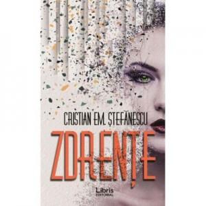 Zdrente - Cristian Em. Stefanescu