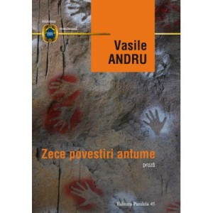 Zece povestiri antume - Vasile Andru