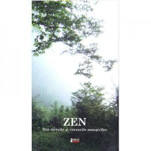 Zen. Din zicerile si versurile maestrilor - Marius Iosif