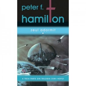 Zeul adormit - Peter F. Hamilton. Bestseller international