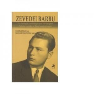 Zevedei Barbu, Psiholog, sociolog si filosof roman si englez - Michael Finkenthal, Daniela Maci